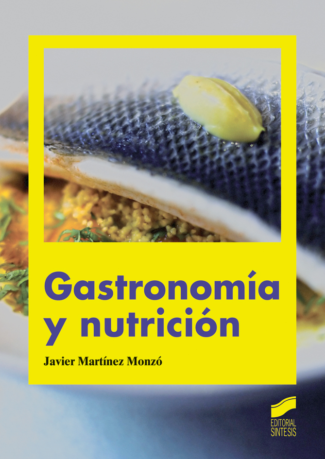 Gastronomía y nutrición