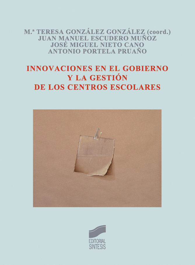 Innovaciones en el gobierno y la gestión de los centros escolares