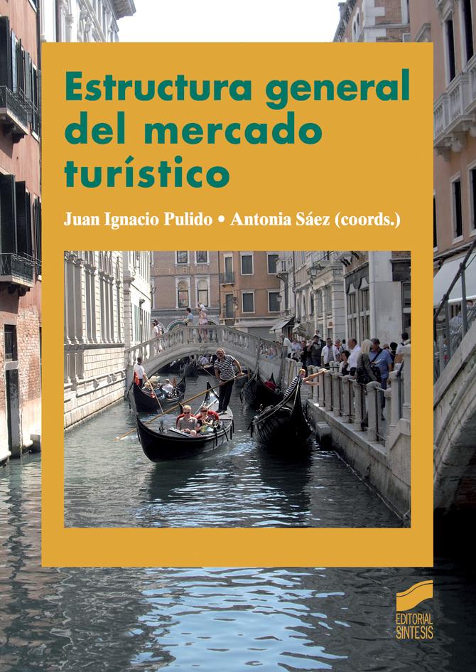 Estructura general del mercado turístico