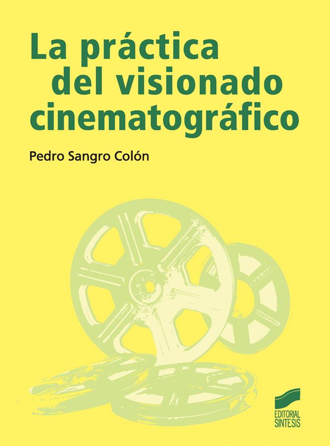 La práctica del visionado cinematográfico
