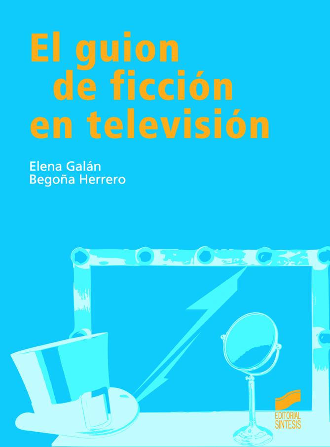 El guion de ficción en televisión