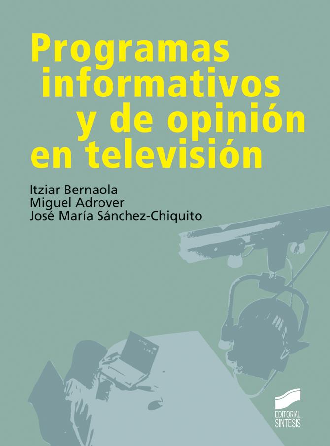 Programas informativos y de opinión en televisión