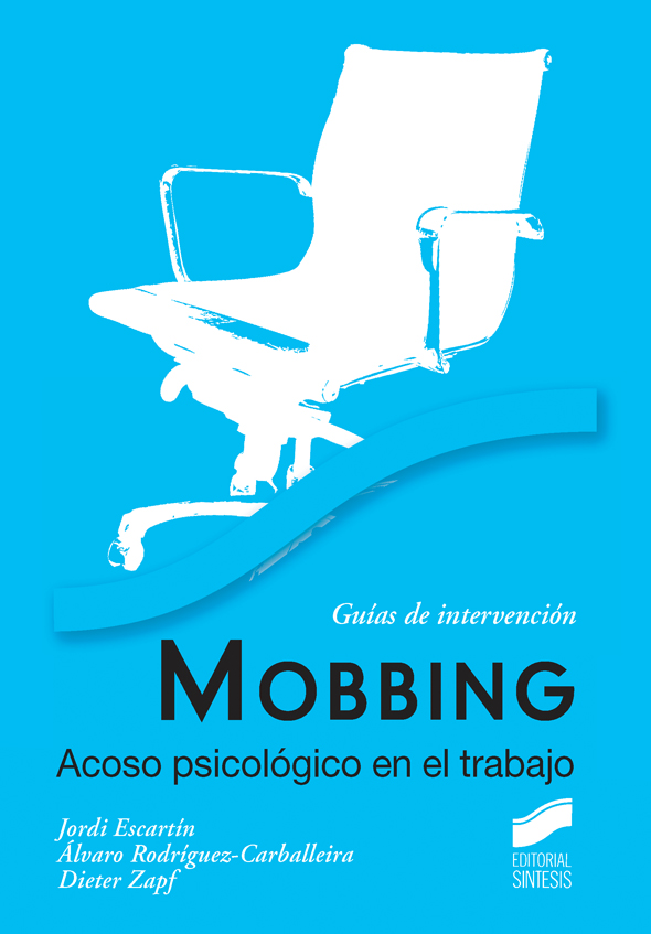 Mobbing. Acoso psicológico en el trabajo