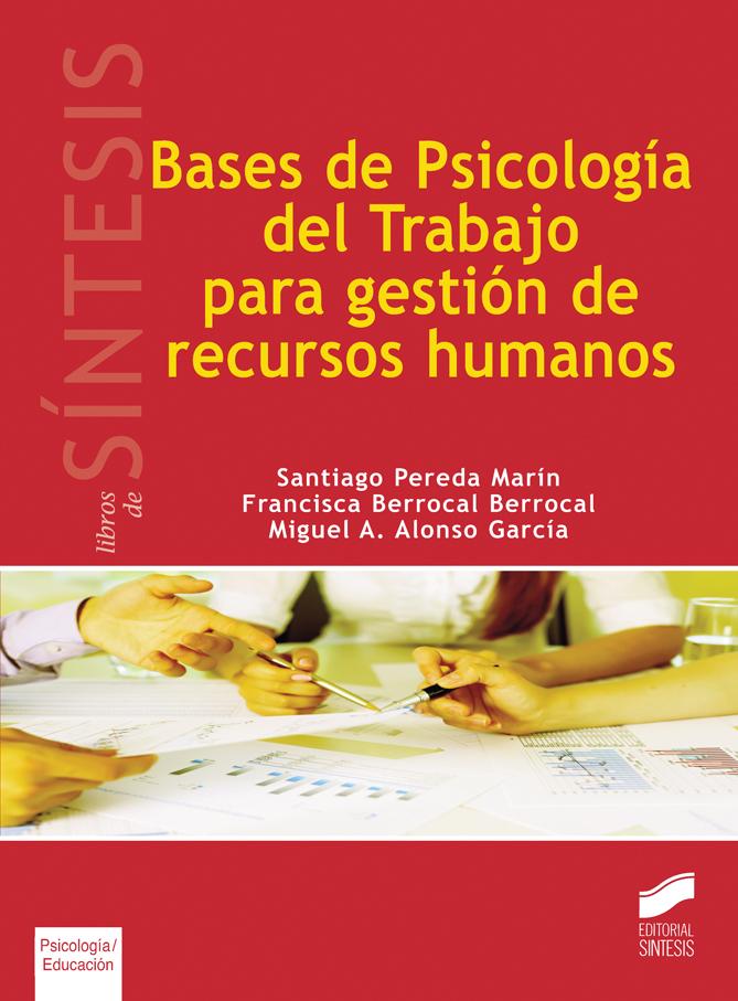 Bases de Psicología del Trabajo para gestión de recursos humanos