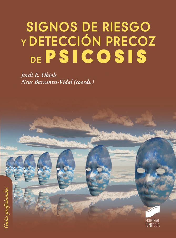 Signos de riesgo y detección precoz de psicosis