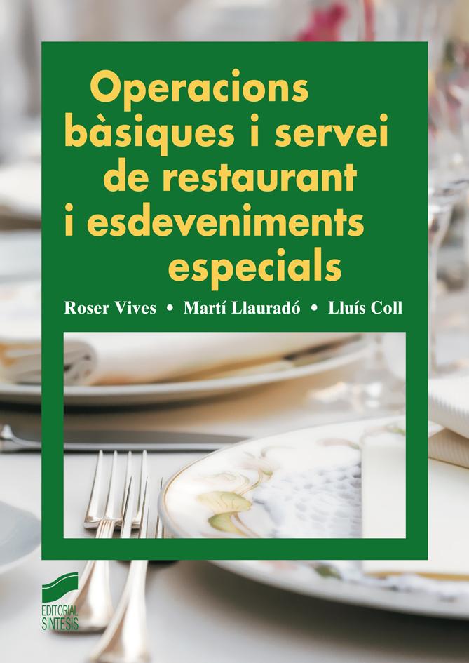 Operacions bàsiques i servei de restaurant i esdeveniments especials