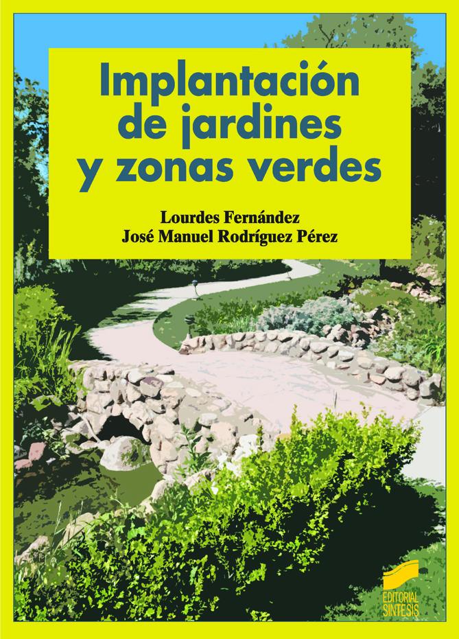 Implantación de jardines y zonas verdes