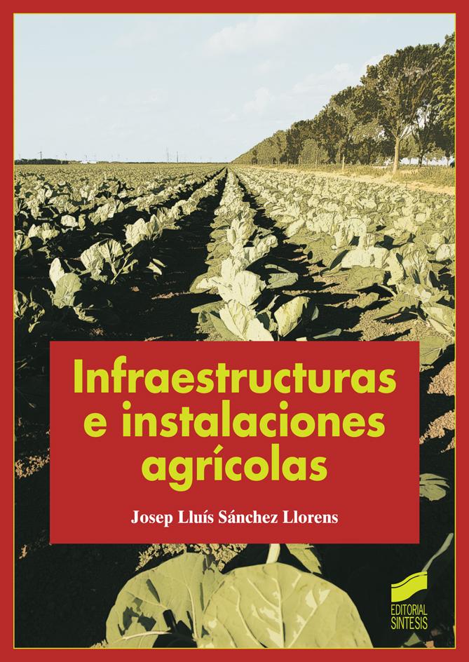 Infraestructuras e instalaciones agricolas