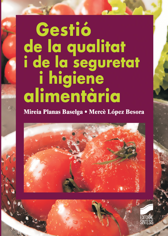 Gestió de la qualitat i de la seguretat i higiene alimentària