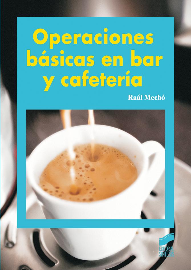 Operaciones básicas en bar y cafetería