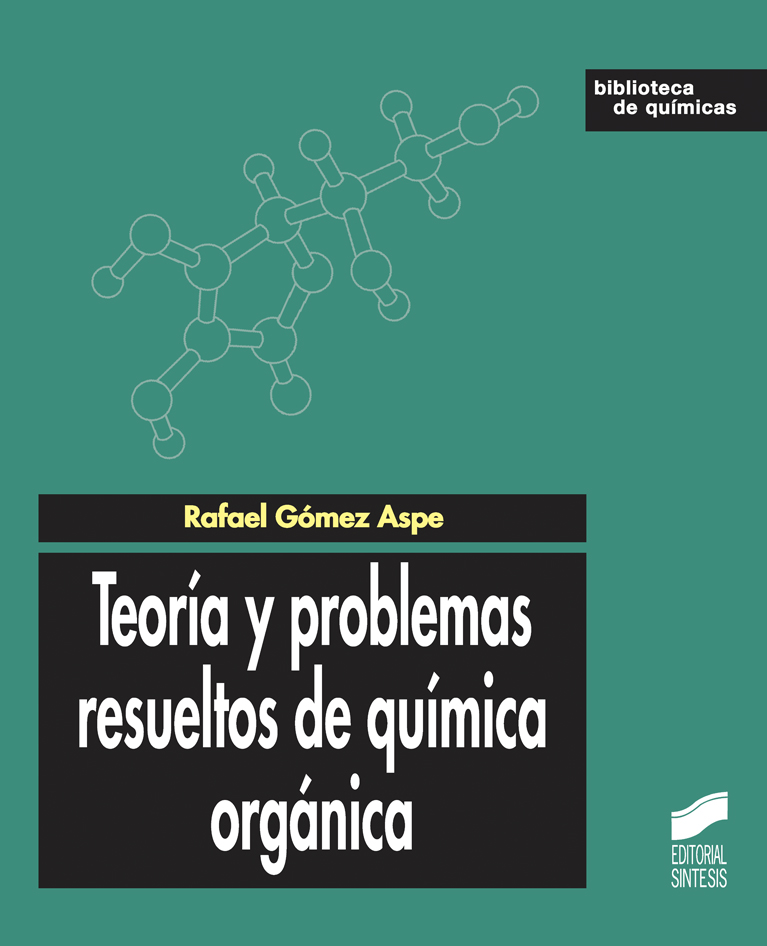 Teoría y problemas resueltos de química orgánica