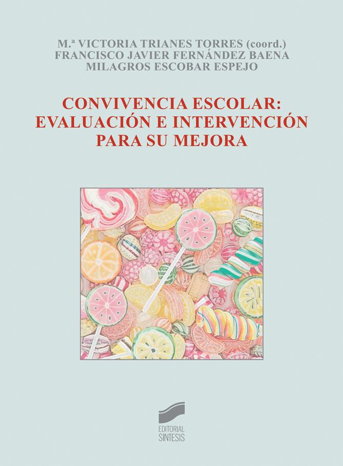 Convivencia escolar: evaluación e intervención para su mejora