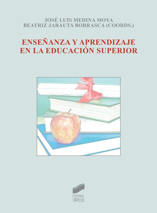 Enseñanza y aprendizaje en la educación superior