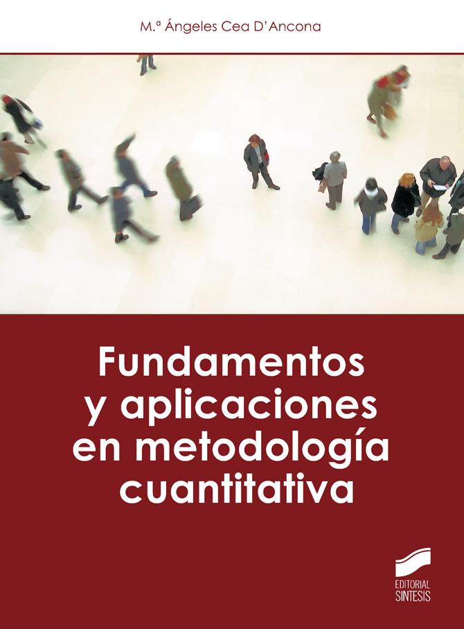 Fundamentos y aplicaciones en metodología cuantitativa