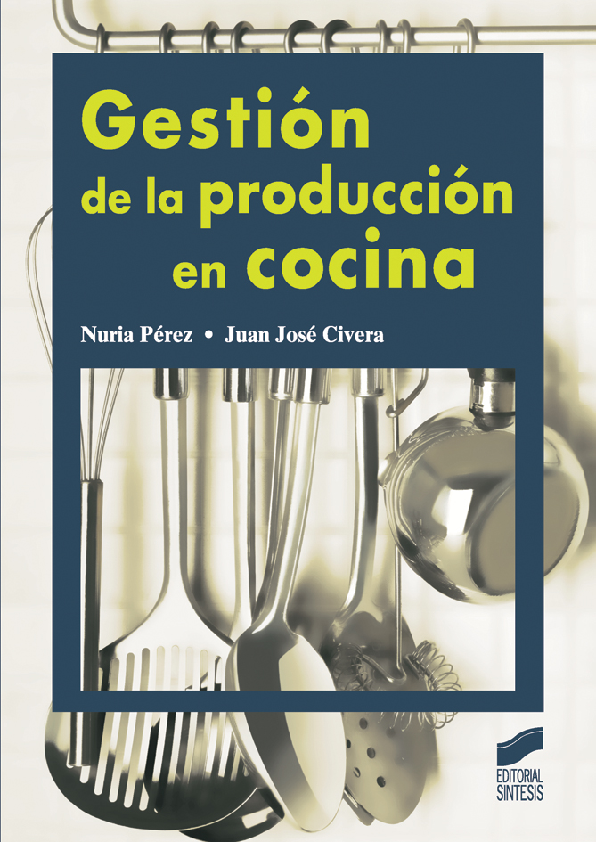 Gestión de la producción en cocina