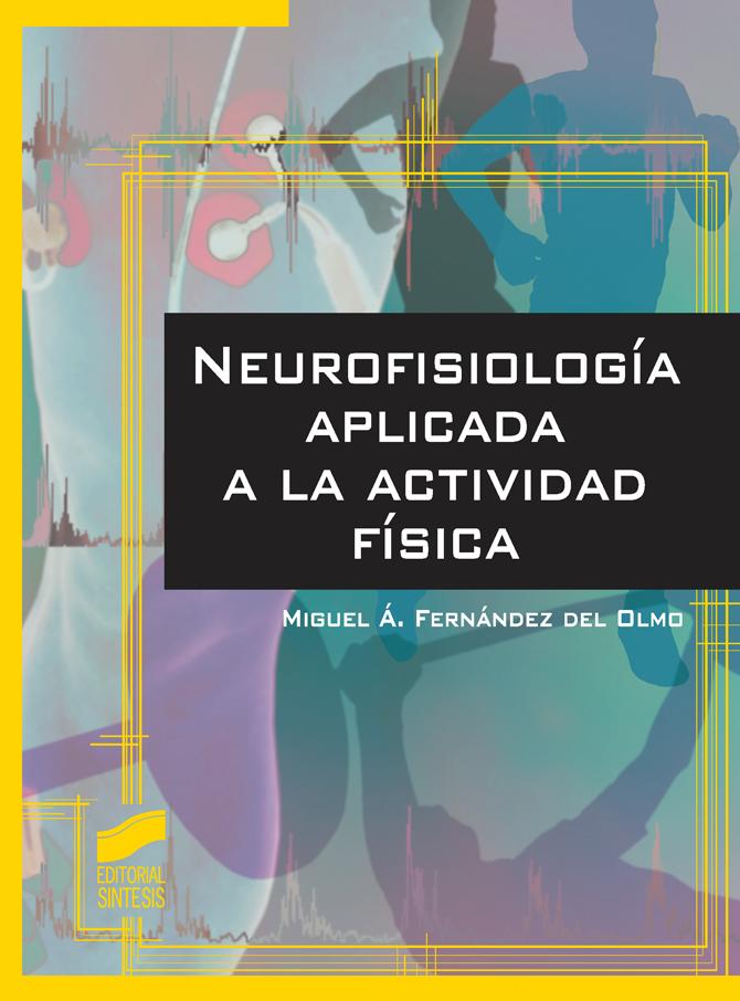 Neurofisiología aplicada a la actividad física
