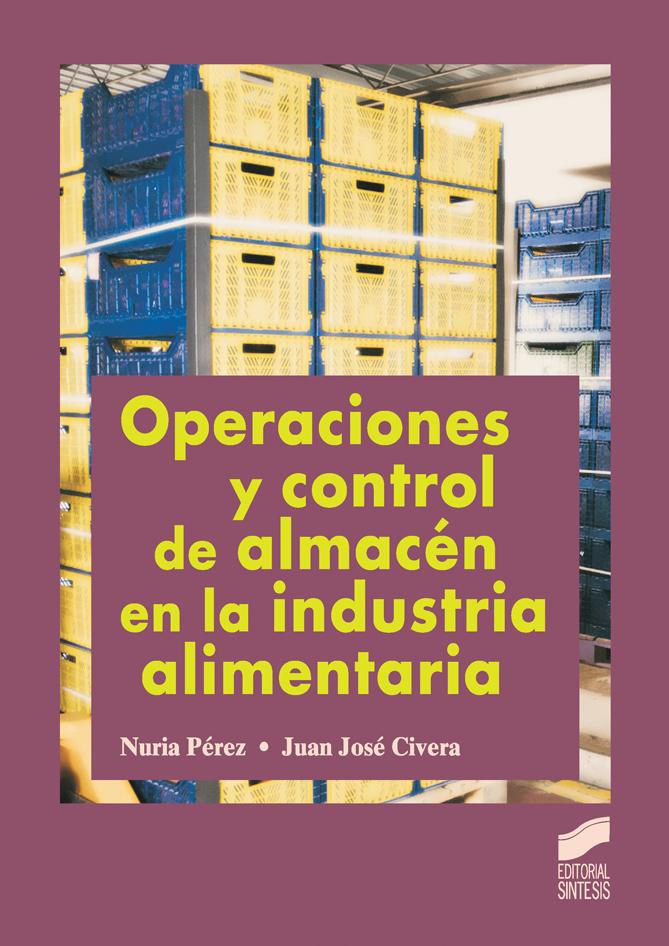 Operaciones y control de almacén en la industria alimentaria