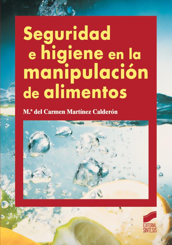 seguridad e higiene en la manipulacion de alimentos libro ForLa Cocina De Los Alimentos Pdf