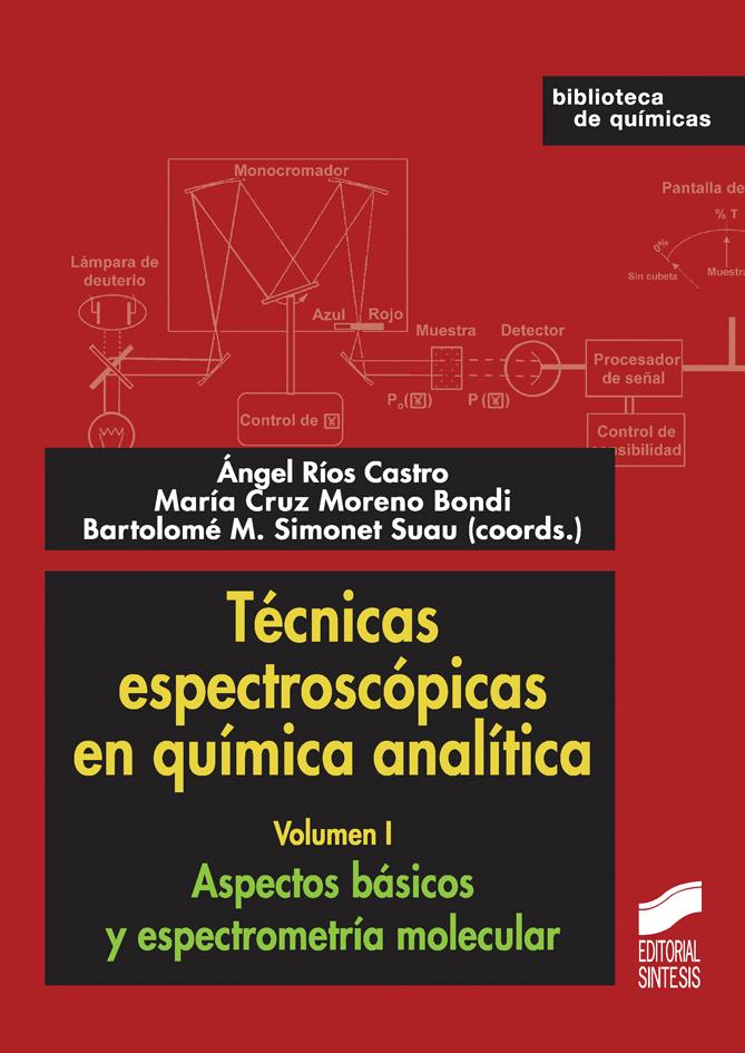 Técnicas espectroscópicas en química analítica. Volumen I