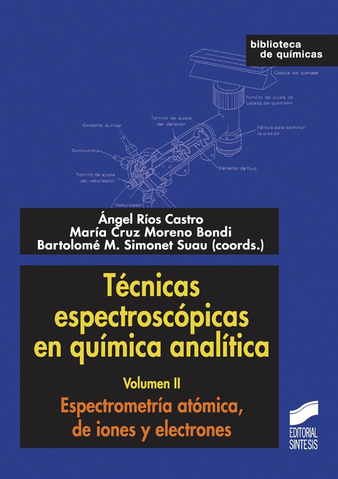 Técnicas espectroscópicas en química analítica. Volumen II