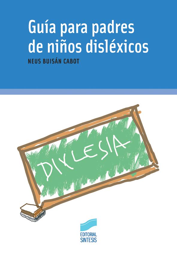 Guía para padres de niños disléxicos