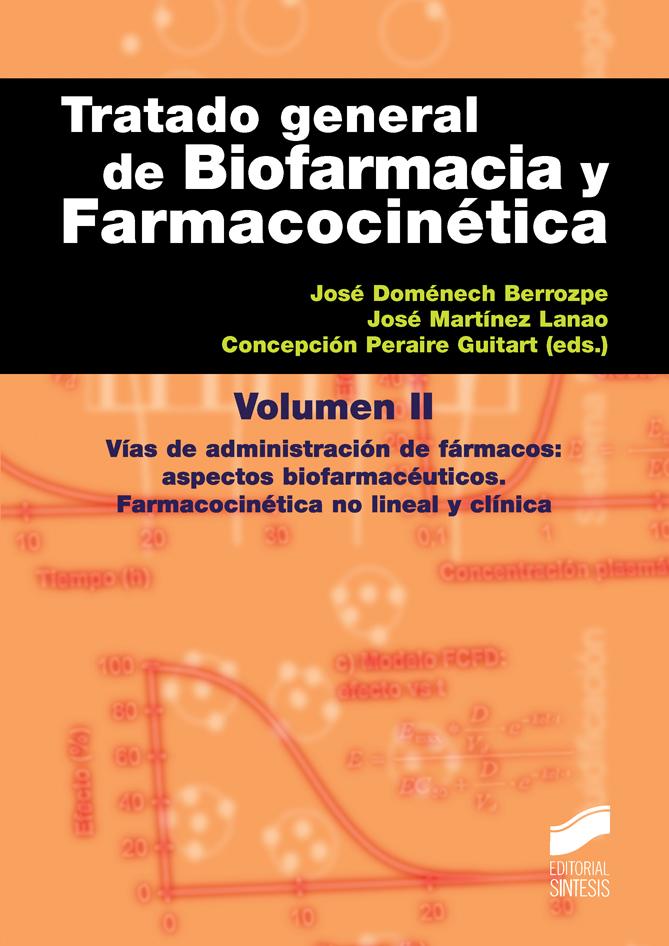 Tratado general de Biofarmacia y Farmacocinética. Volumen II