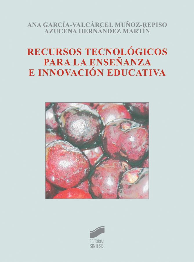 Recursos tecnológicos para la enseñanza e innovación educativa
