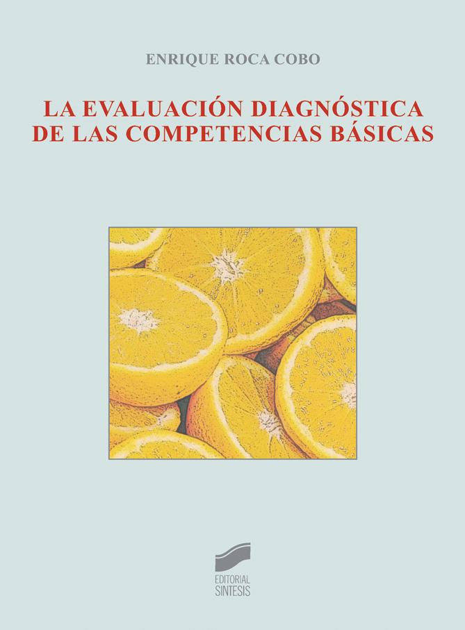 La evaluación diagnóstica de las competencias básicas