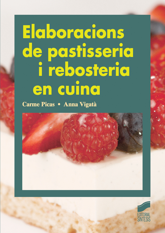 Elaboracions de pastisseria i rebosteria en cuina