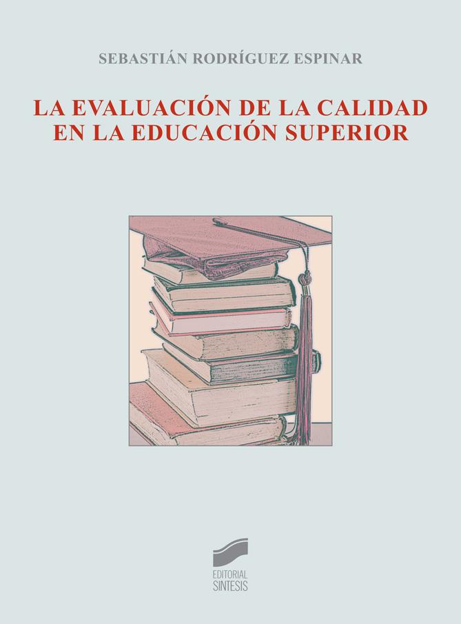 La evaluación de la calidad en la educación superior