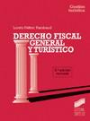 Derecho fiscal general y turístico (3.ª edición)