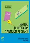 Manual de recepci�n y atenci�n al cliente (2.� edici�n)