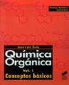 Qu�mica Org�nica. Vol. I: Conceptos b�sicos