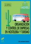 Organizaci�n y control de empresas en hosteler�a y turismo (2.� edici�n)