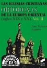 Las iglesias cristianas ortodoxas de la Europa Oriental (siglos XIX y XX). Vol. II