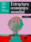 Estructura económica mundial. 2ª. edición actualizada y ampliada
