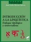 Introducción a la lingüística. Enfoque tipológico y universalista