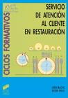 Servicio y atención al cliente en Restauración