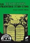 La Revolución Francesa (1789-1799)