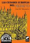 Las ciudades europeas del Medievo