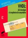 VHDL: de la tecnología a la arquitectura de computadores