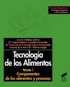 Tecnología de los alimentos. Vol. I: Componentes de los alimentos y procesos