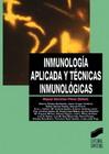 Inmunología aplicada y técnicas inmunológicas