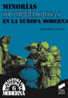 Minorías socio-religiosas en la Europa Moderna