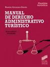 Manual de Derecho administrativo turístico (2.ª edición reducida)