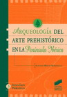 Arqueolog�a del arte prehist�rico en la Pen�nsula Ib�rica