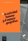 La actividad humana y el espacio geográfico