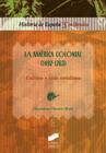 La América colonial (1492-1763). Cultura y vida cotidiana