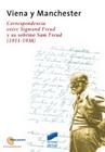Viena y Manchester. Correspondencia entre Sigmund Freud y su sobrino Sam Freud (1911-1938)