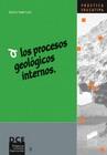 Los procesos geológicos internos